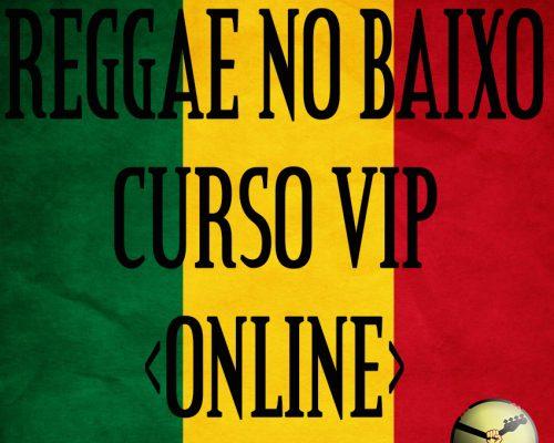 DETONANDO NO REGGAE – AULA DE BAIXO VIP